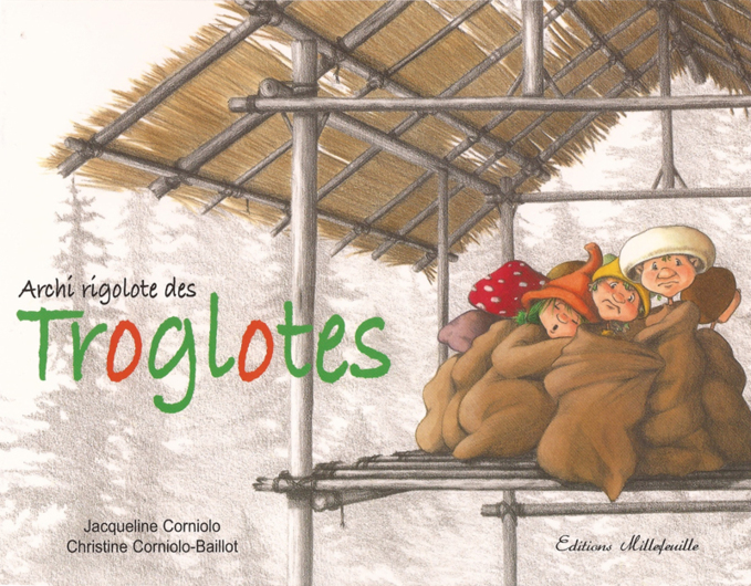 Troglotes, une histoire rigolote