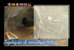 Troglodytes et sarcophages