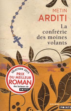 """De la littérature souterraine : """" La confrérie des moines volants"""""""