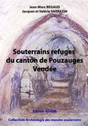 Les souterrains du Pays de Pouzauges
