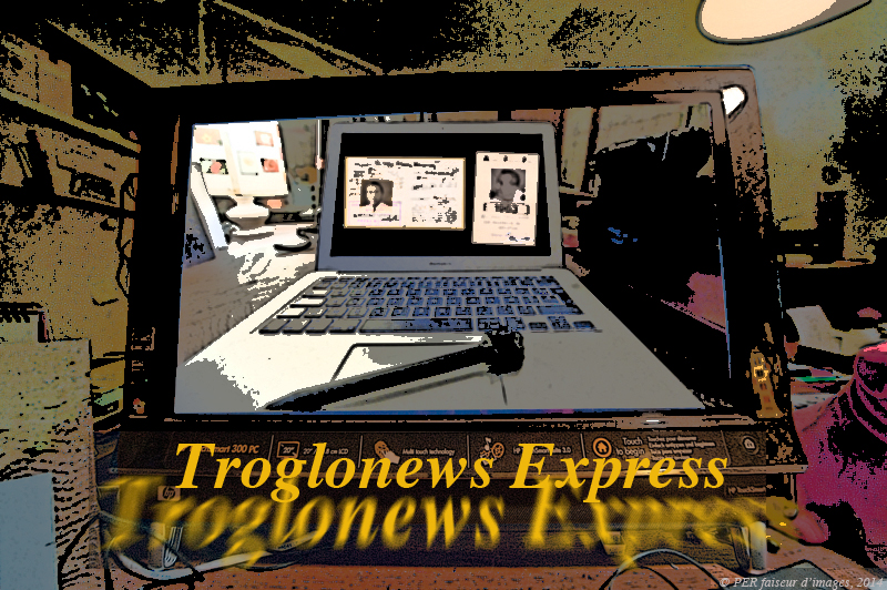 Troglo news Express !