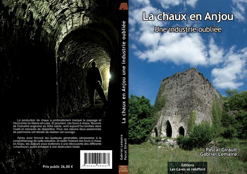 Les fours à chaux en Anjou, Pascal Girault