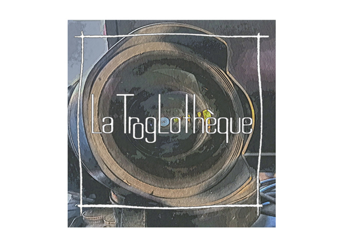 Clic-clac à la Troglothèque