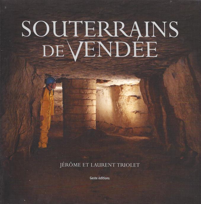 Souterrains de Vendée