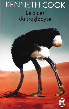 Le Blues du troglodyte, Kenneth Cook (2/2)